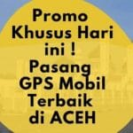 Pasang GPS Tracker Terbaik di Banda Aceh
