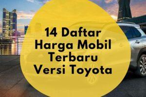 Harga Mobil Terbaru Keluaran Toyota Tahun 2020