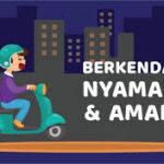 Tips Berkendara dengan Aman yang Wajib Diketahui