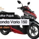 Pajak Motor Honda Vario 150 2021