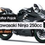 daftar pajak kawasaki ninja 250cc