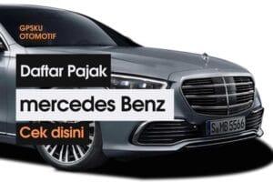 Pajak Mobil Mercedes Benz Tahun 2019 – 2020