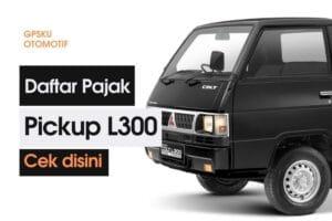 Besaran Pajak Mobil L300, Mitsubishi Pickup