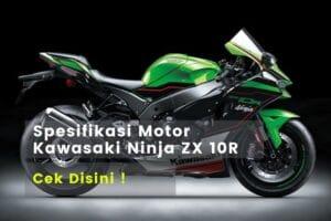Spesifikasi Kawasaki ZX 10R